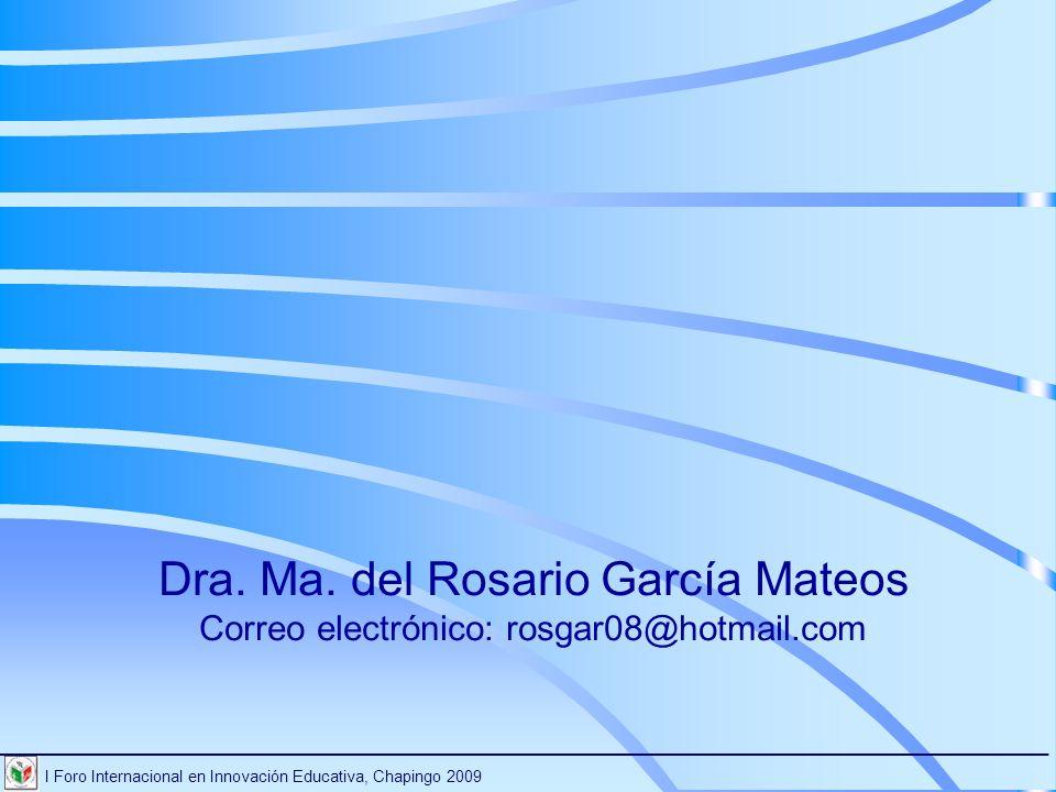 Dra. Ma. del Rosario García Mateos