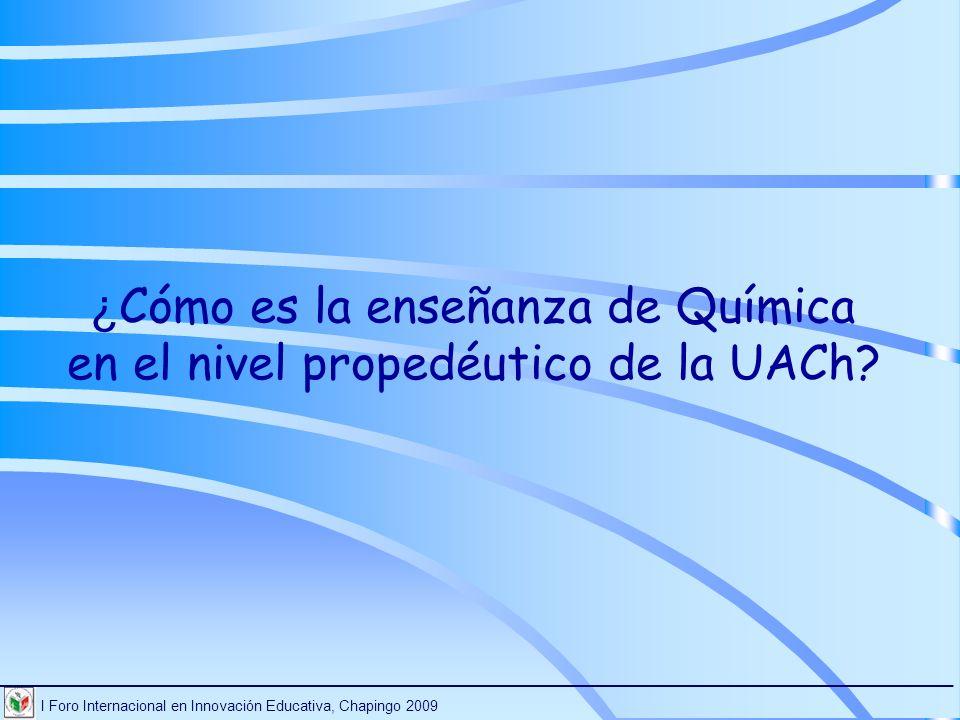 ¿Cómo es la enseñanza de Química en el nivel propedéutico de la UACh