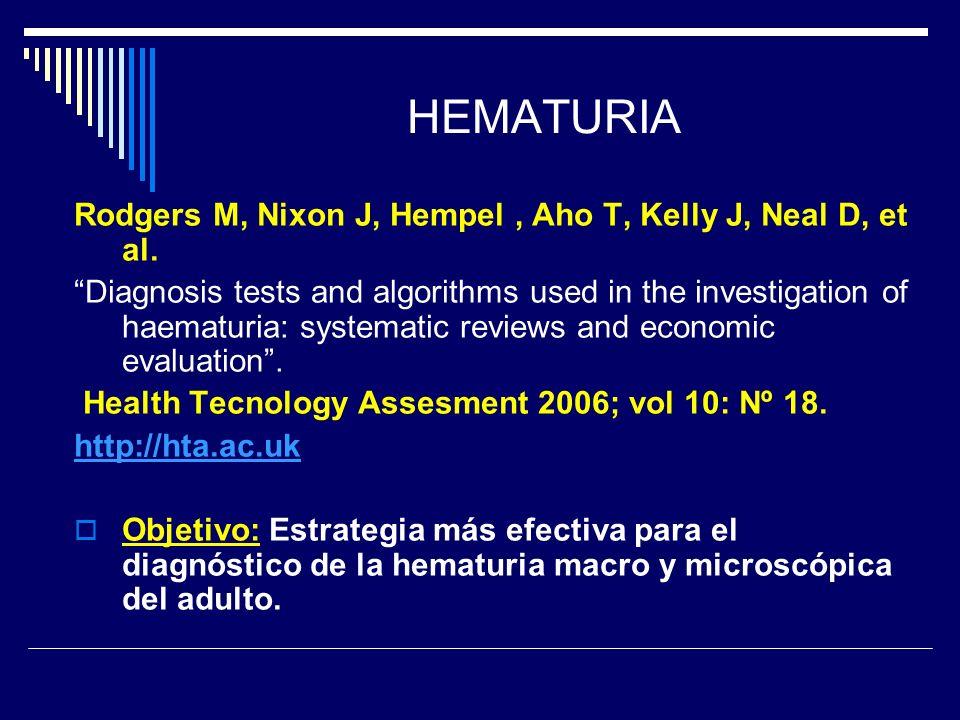 HEMATURIA Rodgers M, Nixon J, Hempel , Aho T, Kelly J, Neal D, et al.