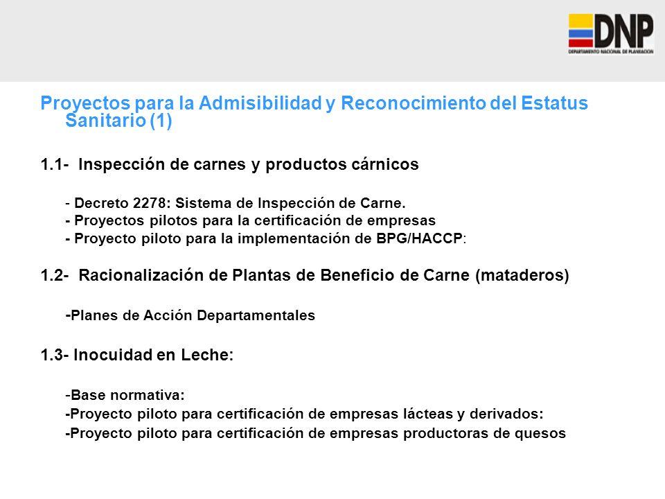 Proyectos para la Admisibilidad y Reconocimiento del Estatus Sanitario (1)