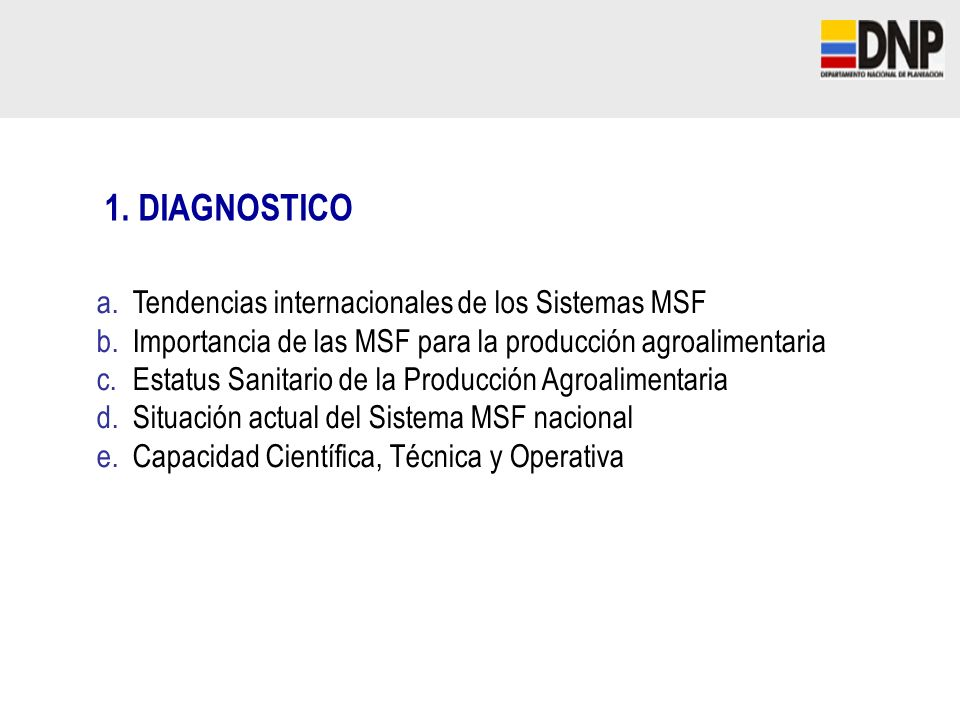 1. DIAGNOSTICO Tendencias internacionales de los Sistemas MSF