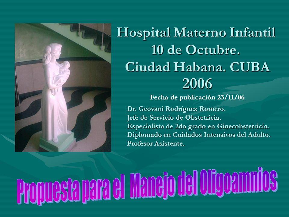 Hospital Materno Infantil 10 de Octubre.