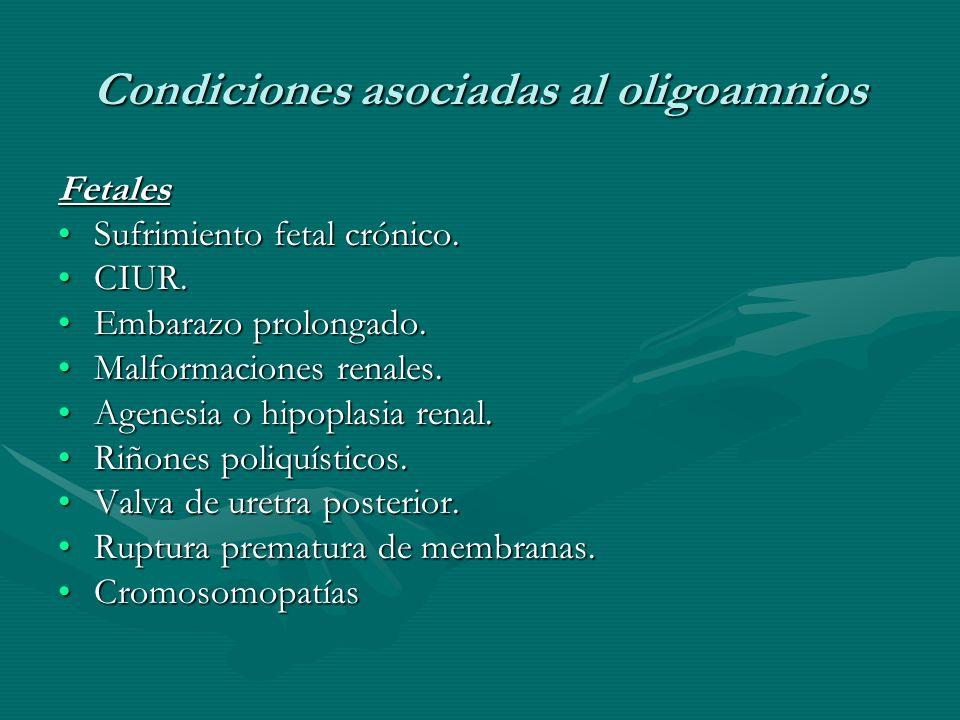 Condiciones asociadas al oligoamnios