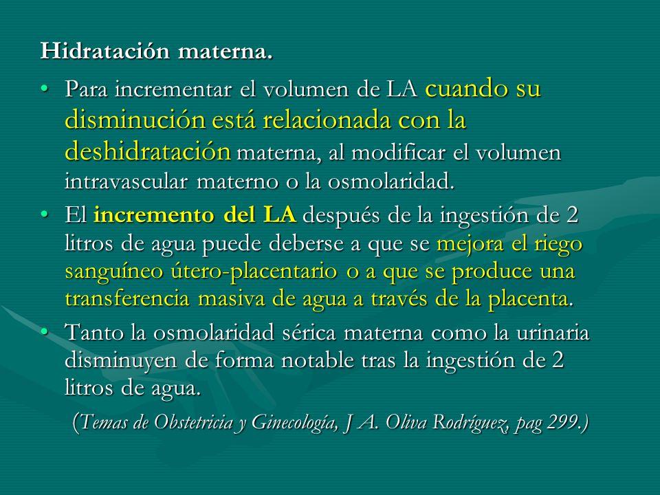 (Temas de Obstetricia y Ginecología, J A. Oliva Rodríguez, pag 299.)
