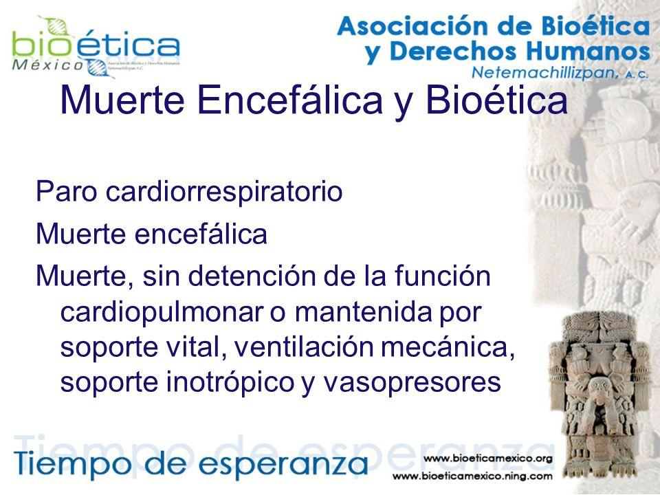 Muerte Encefálica y Bioética