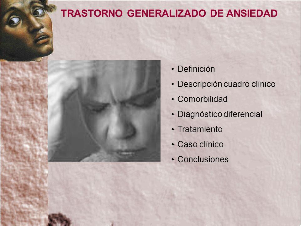 TRASTORNO GENERALIZADO DE ANSIEDAD