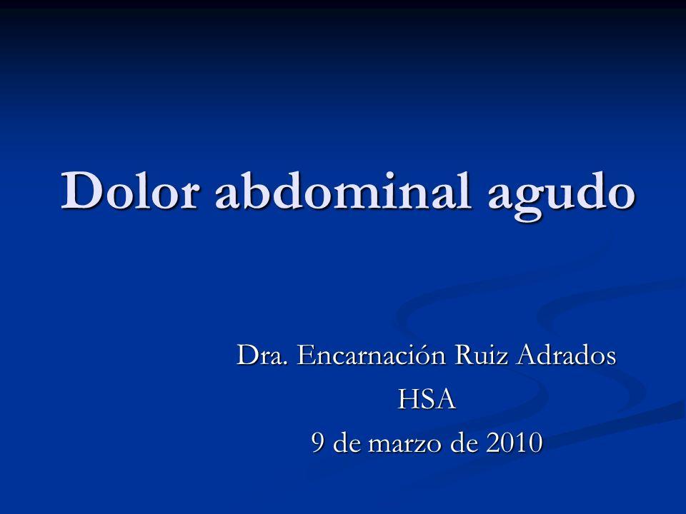 Dra. Encarnación Ruiz Adrados HSA 9 de marzo de 2010