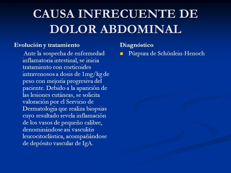 CAUSA INFRECUENTE DE DOLOR ABDOMINAL