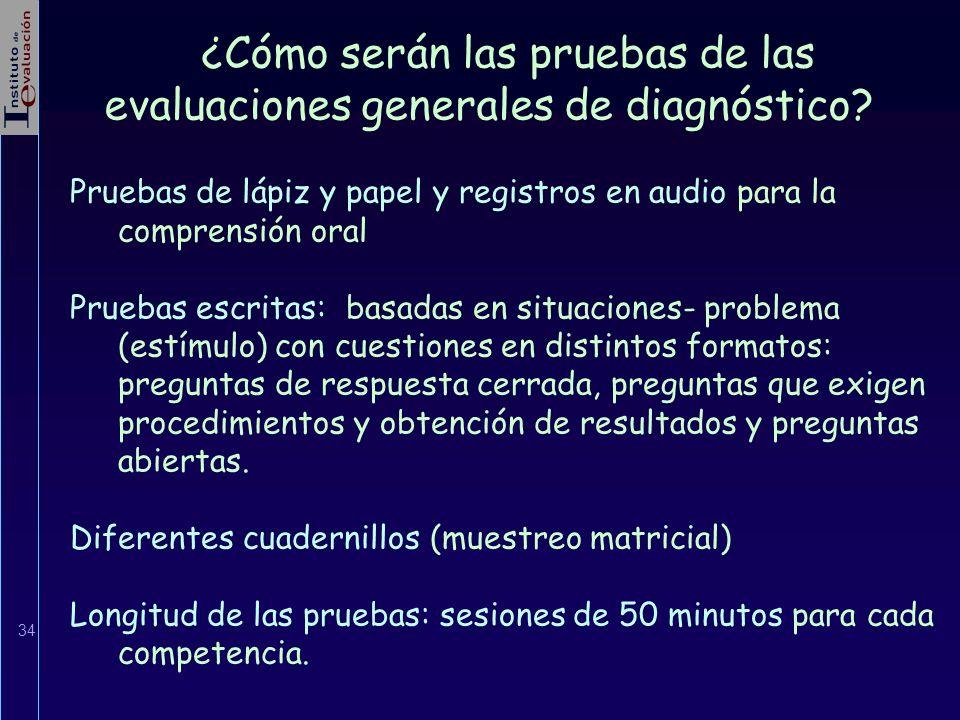 ¿Cómo serán las pruebas de las evaluaciones generales de diagnóstico