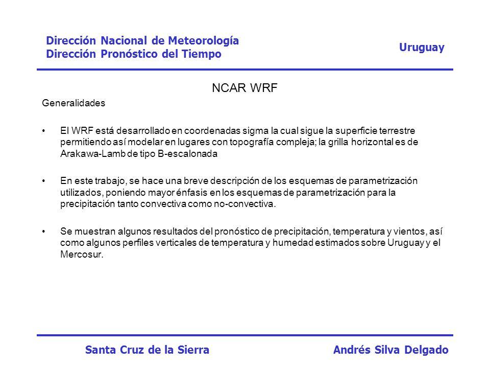 NCAR WRF Dirección Nacional de Meteorología Uruguay