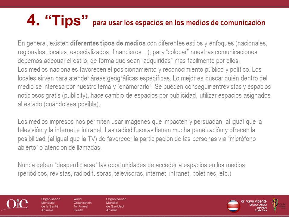 4. Tips para usar los espacios en los medios de comunicación