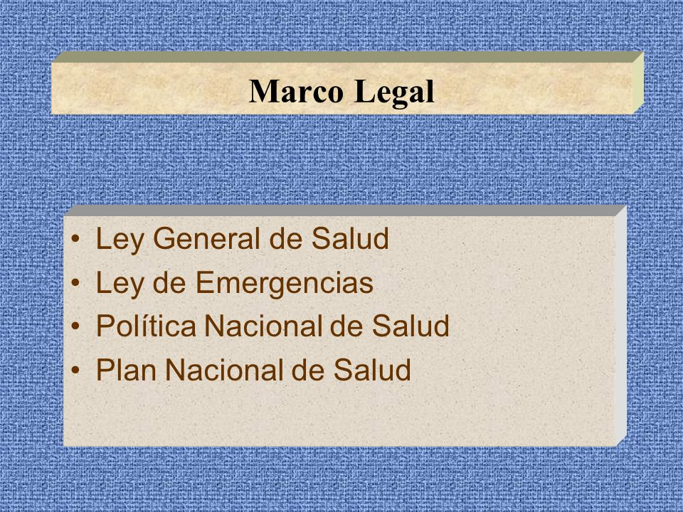 Marco Legal Ley General de Salud Ley de Emergencias