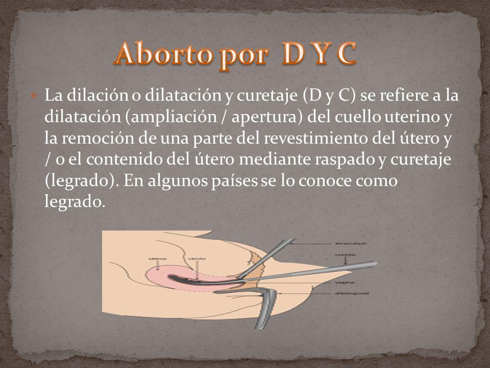 Aborto por D Y C