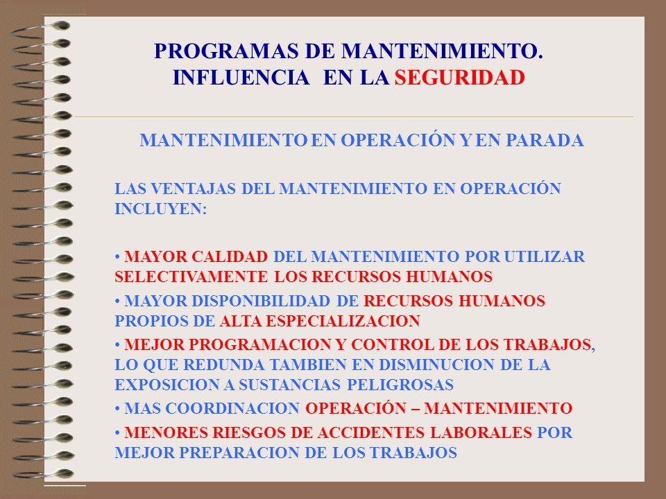 PROGRAMAS DE MANTENIMIENTO. INFLUENCIA EN LA SEGURIDAD