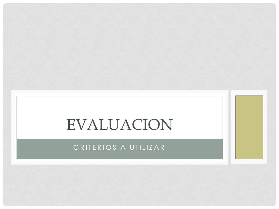 evaluacion Criterios a utilizar
