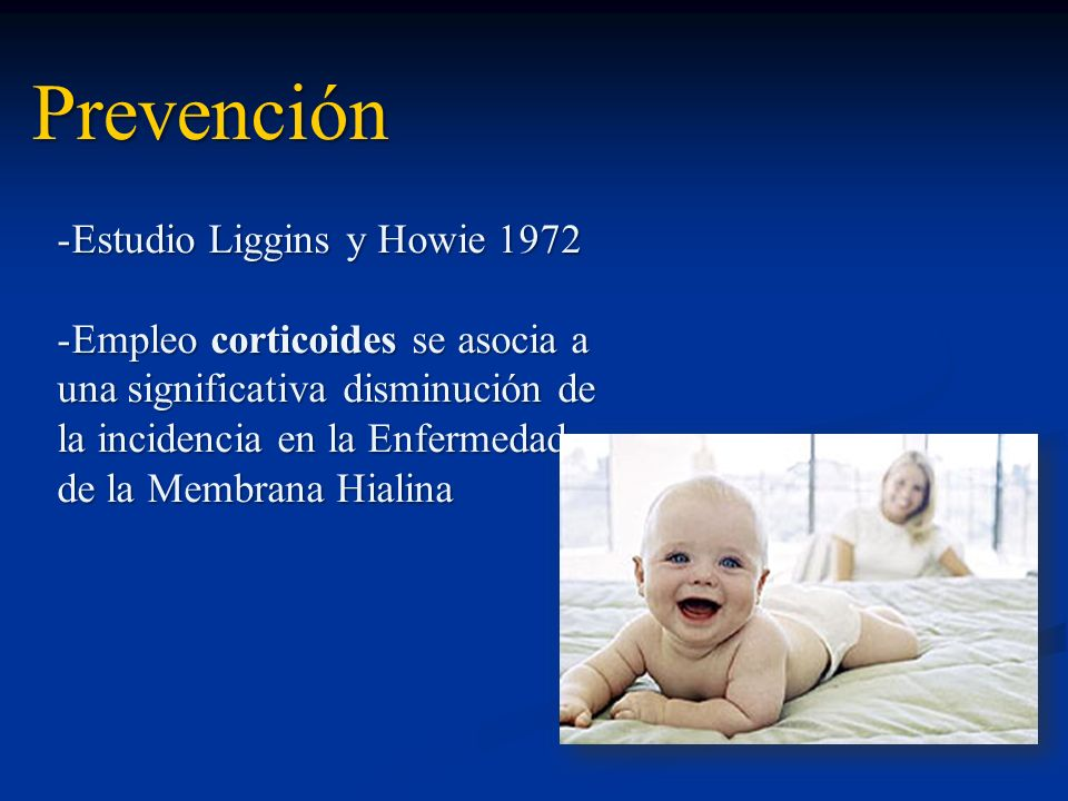 Prevención Estudio Liggins y Howie 1972