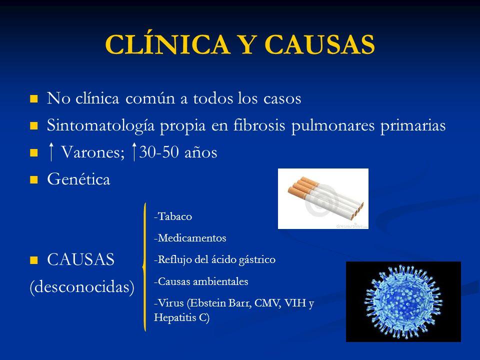 CLÍNICA Y CAUSAS No clínica común a todos los casos