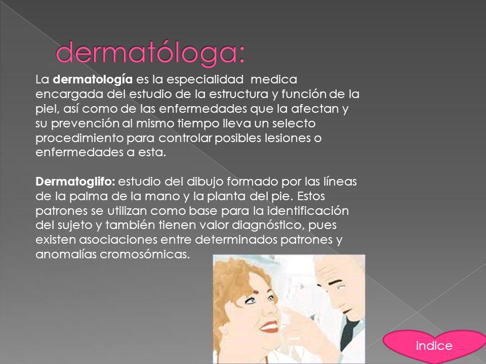 dermatóloga: