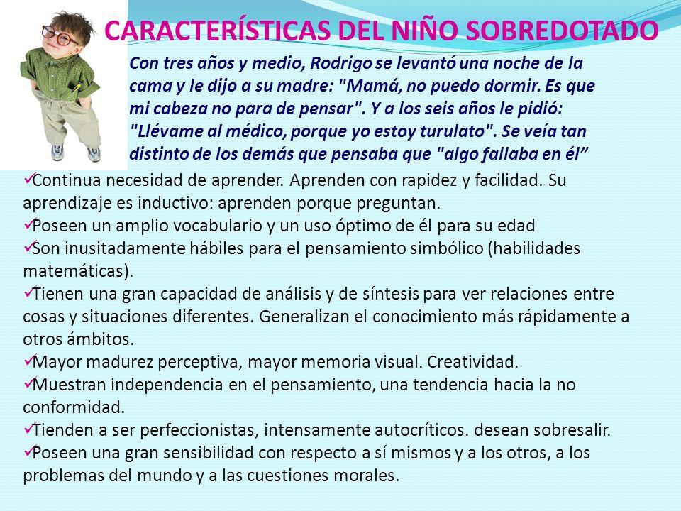 CARACTERÍSTICAS DEL NIÑO SOBREDOTADO