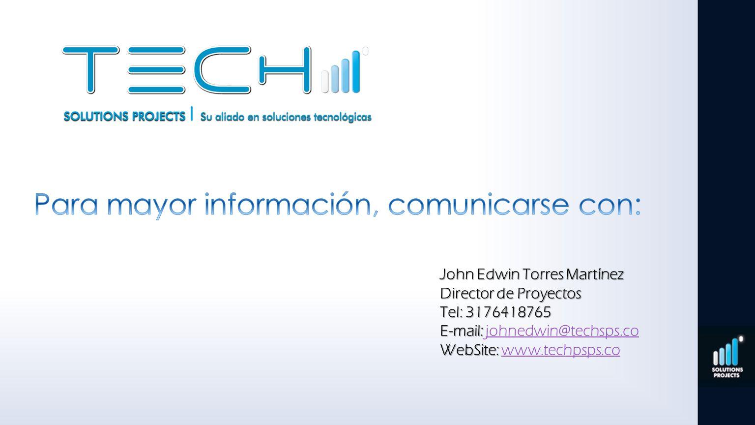 Para mayor información, comunicarse con: