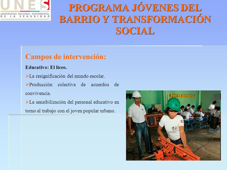 PROGRAMA JÓVENES DEL BARRIO Y TRANSFORMACIÓN SOCIAL