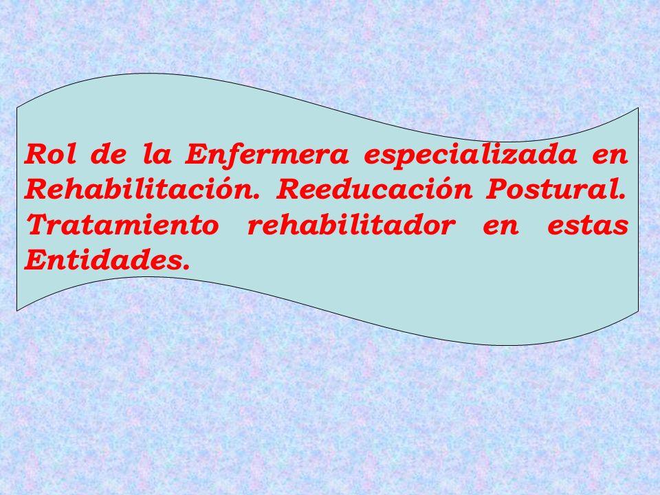 Rol de la Enfermera especializada en Rehabilitación
