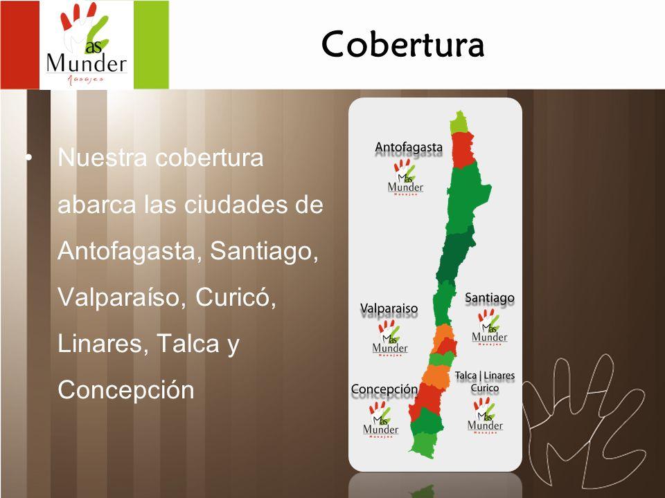 Cobertura Nuestra cobertura abarca las ciudades de Antofagasta, Santiago, Valparaíso, Curicó, Linares, Talca y Concepción.