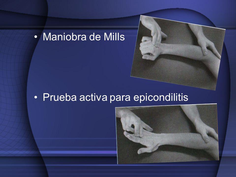 Maniobra de Mills Prueba activa para epicondilitis