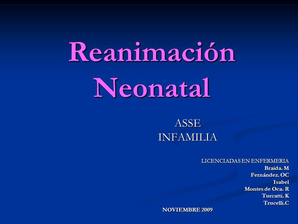 Reanimación Neonatal ASSE INFAMILIA LICENCIADAS EN ENFERMERIA