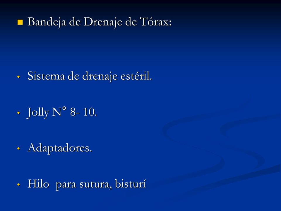 Bandeja de Drenaje de Tórax: