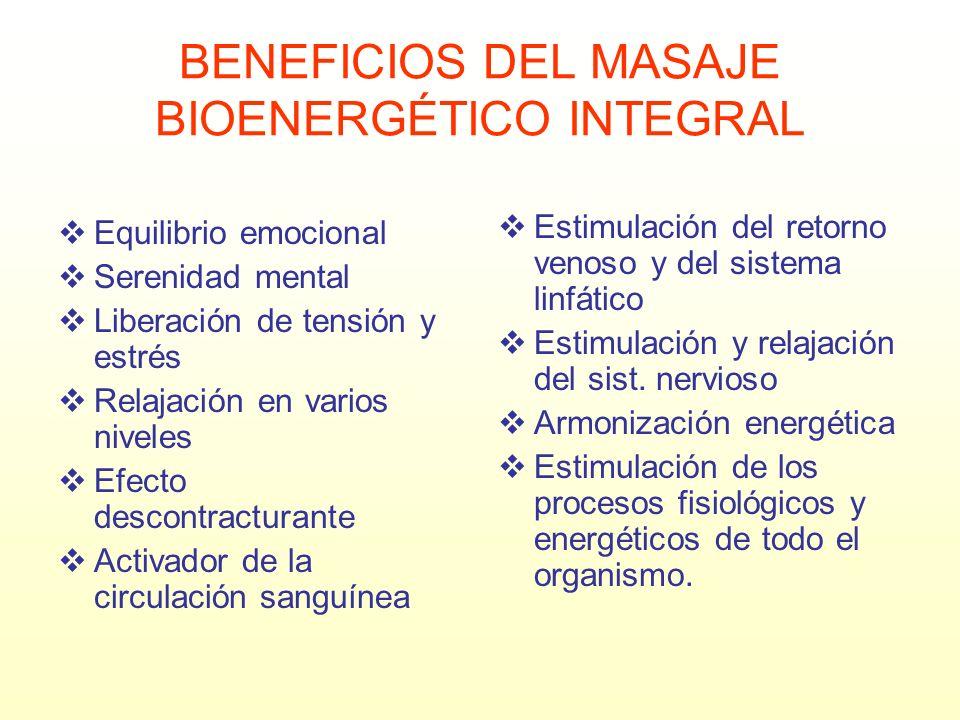 BENEFICIOS DEL MASAJE BIOENERGÉTICO INTEGRAL