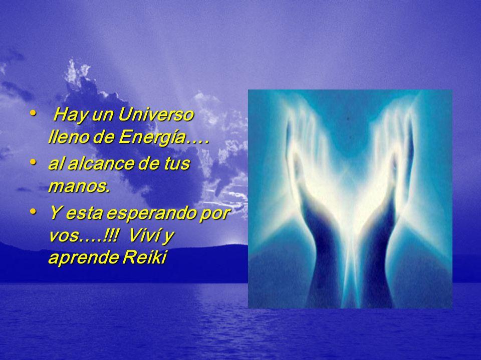 Hay un Universo lleno de Energía….
