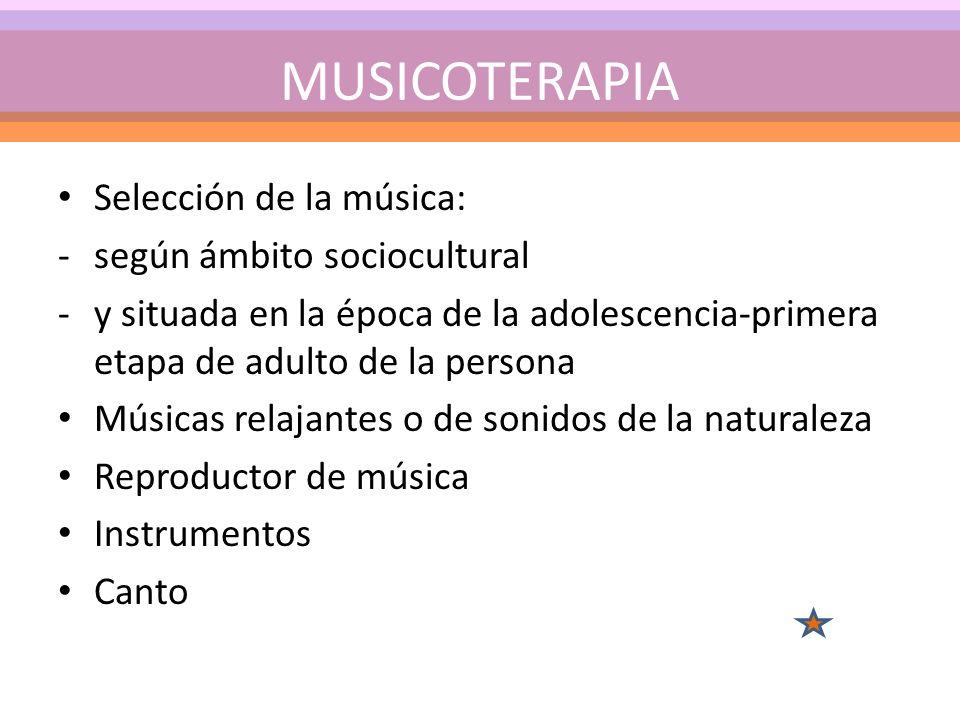 MUSICOTERAPIA Selección de la música: según ámbito sociocultural