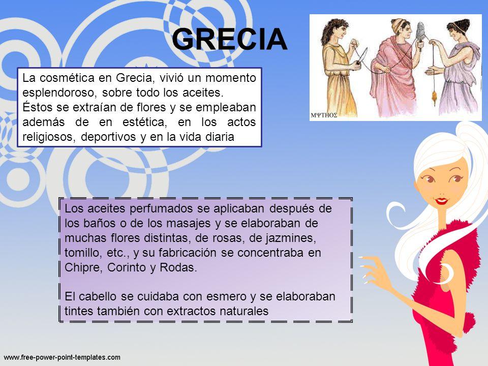 GRECIA La cosmética en Grecia, vivió un momento esplendoroso, sobre todo los aceites.
