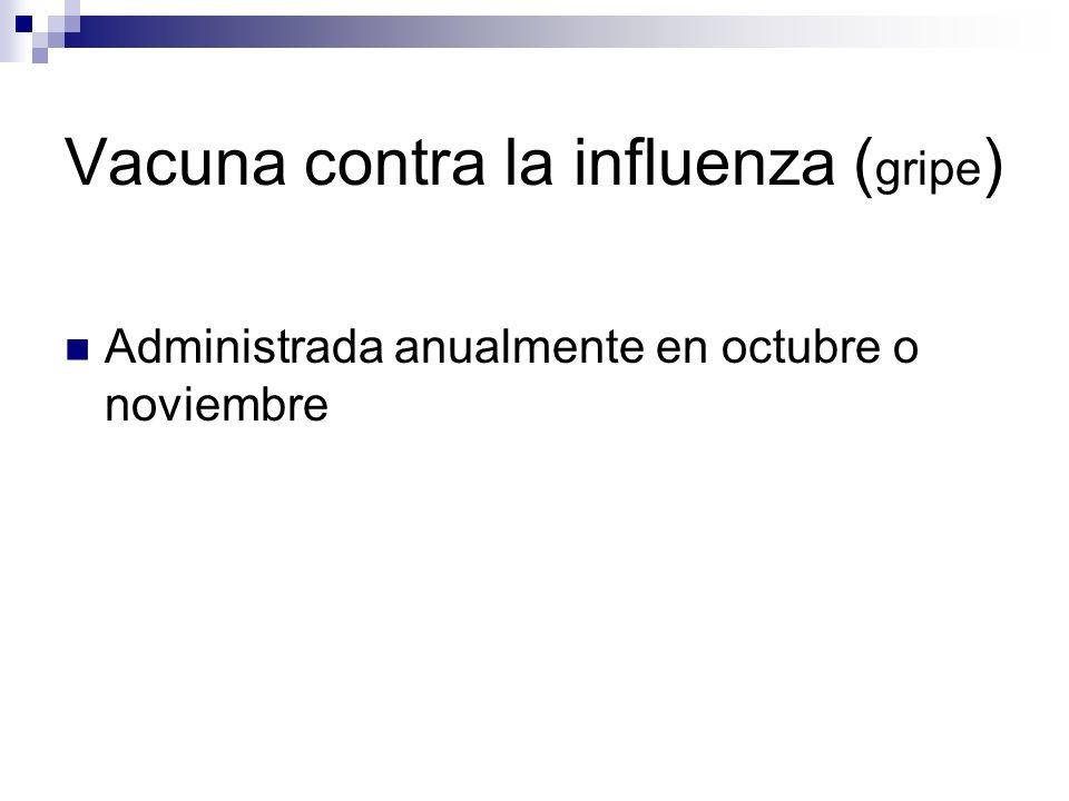 Vacuna contra la influenza (gripe)