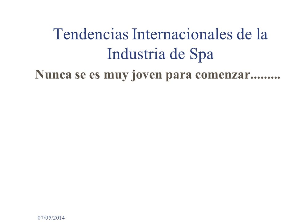 Tendencias Internacionales de la Industria de Spa
