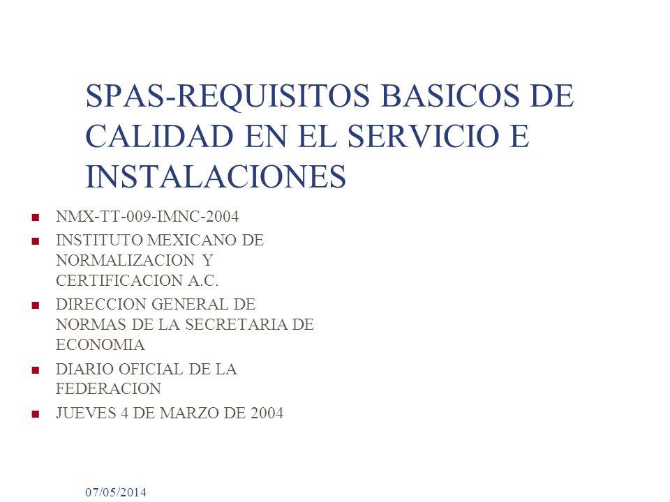 SPAS-REQUISITOS BASICOS DE CALIDAD EN EL SERVICIO E INSTALACIONES