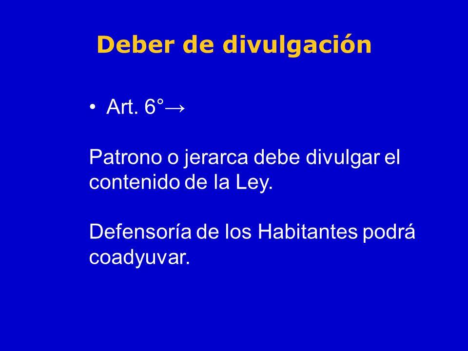 Deber de divulgación Art. 6°→