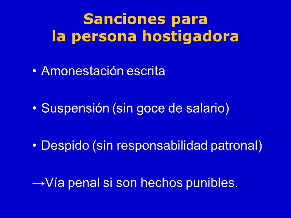 Sanciones para la persona hostigadora