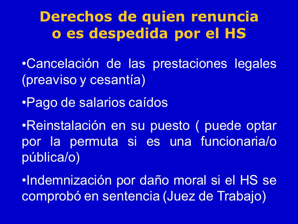Derechos de quien renuncia o es despedida por el HS