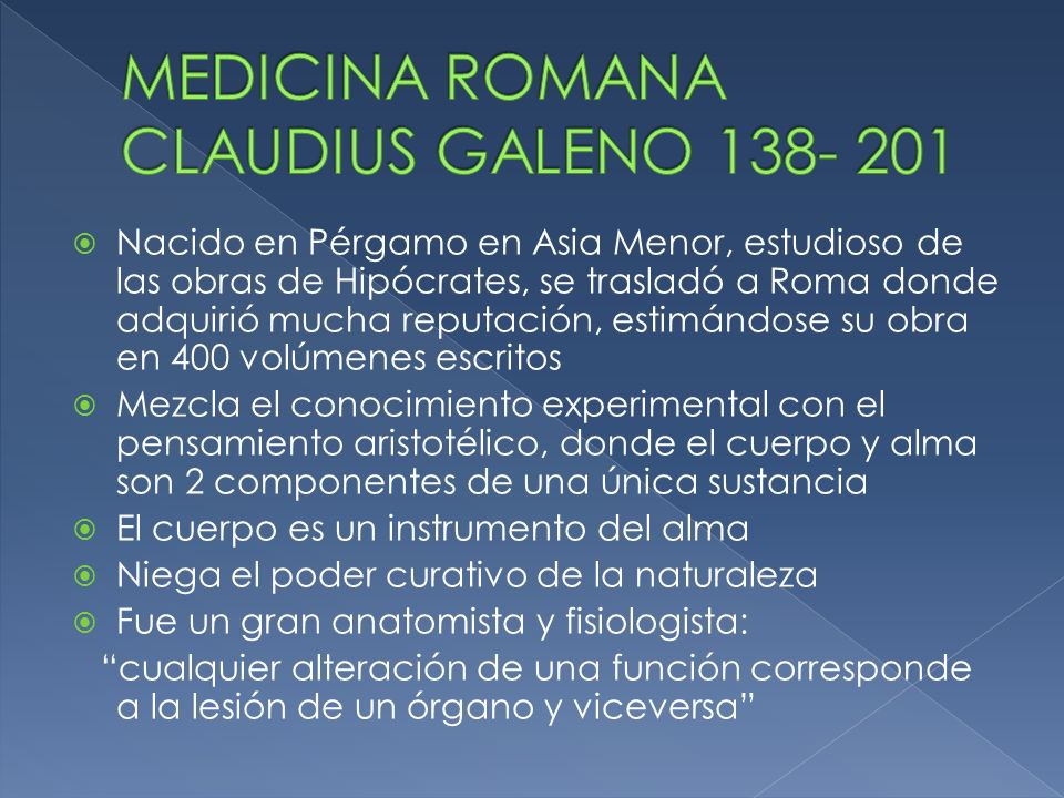 MEDICINA ROMANA CLAUDIUS GALENO 138- 201
