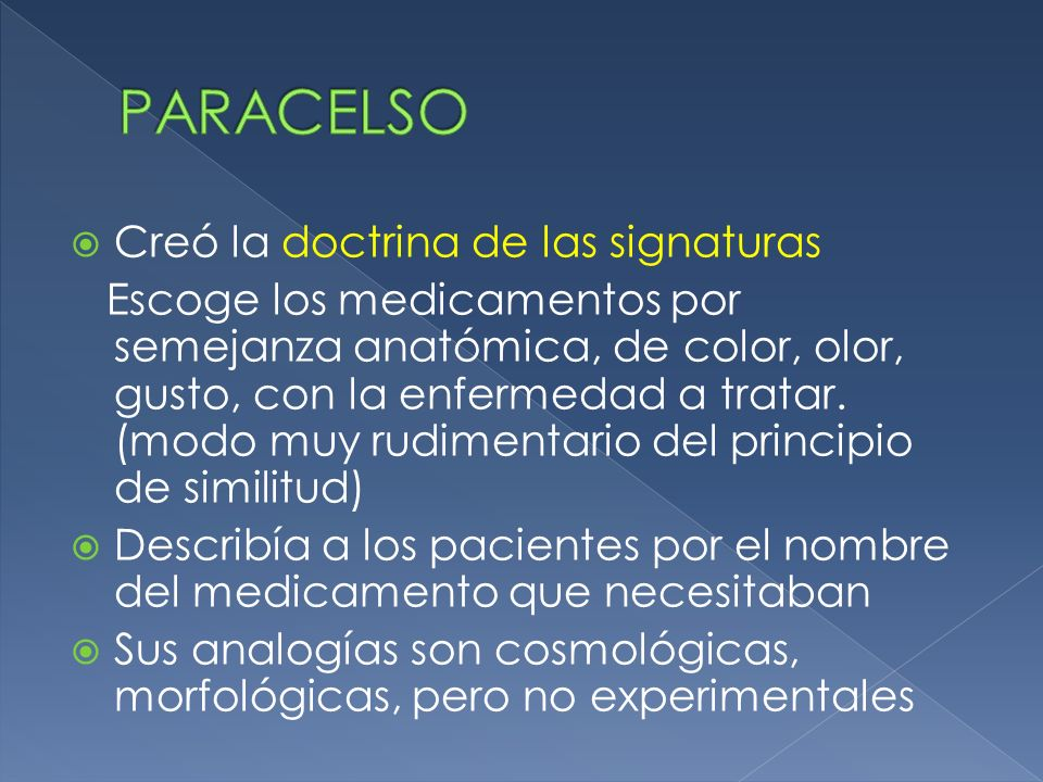 PARACELSO Creó la doctrina de las signaturas