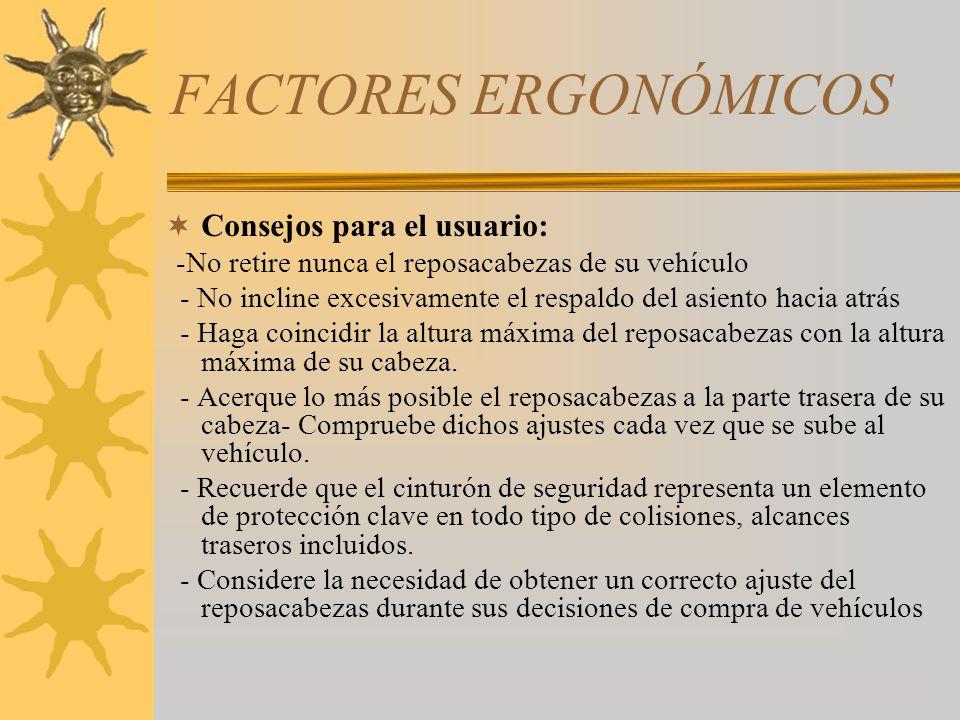 FACTORES ERGONÓMICOS Consejos para el usuario: