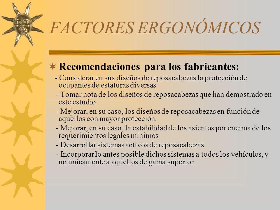 FACTORES ERGONÓMICOS Recomendaciones para los fabricantes: