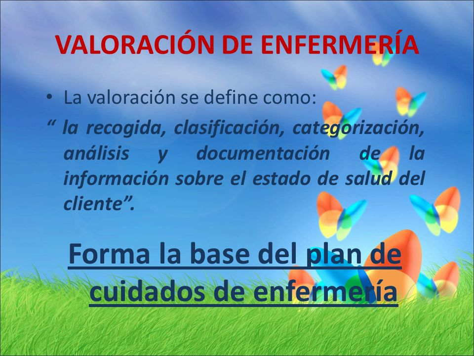 VALORACIÓN DE ENFERMERÍA
