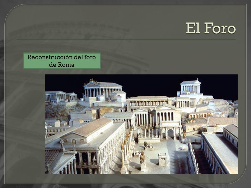 Reconstrucción del foro de Roma