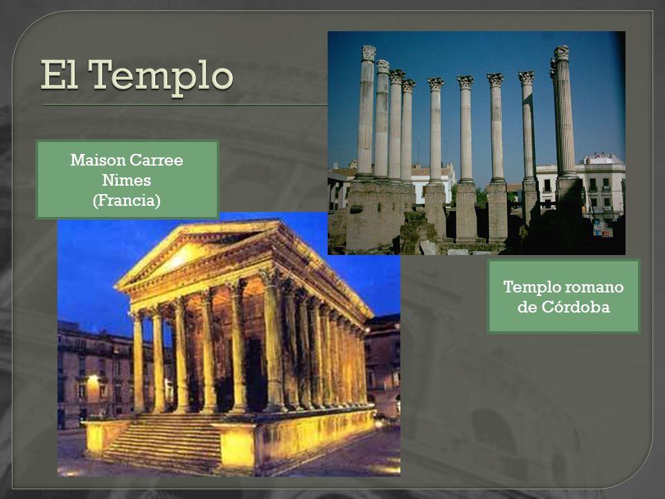 El Templo Maison Carree Nimes (Francia) Templo romano de Córdoba