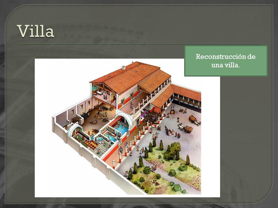 Villa Reconstrucción de una villa.