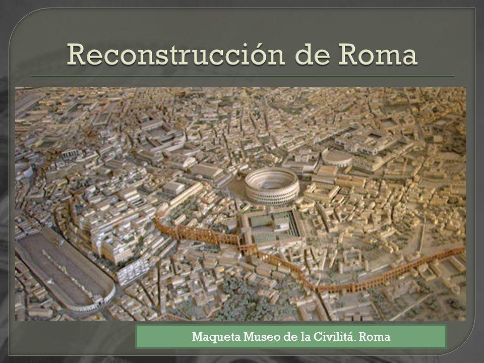 Reconstrucción de Roma