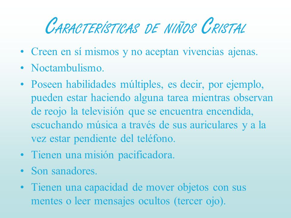 CARACTERÍSTICAS DE NIÑOS CRISTAL